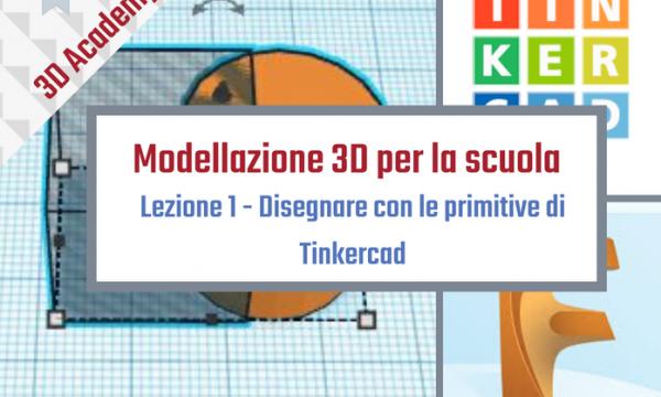 Formazione Gratuita: Modellazione 3D per la scuola